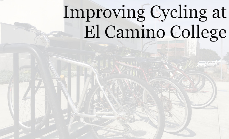 Improving Cycling at El Camino College